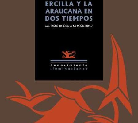 Ercilla y La Araucana