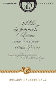libro protocolo notario indigena